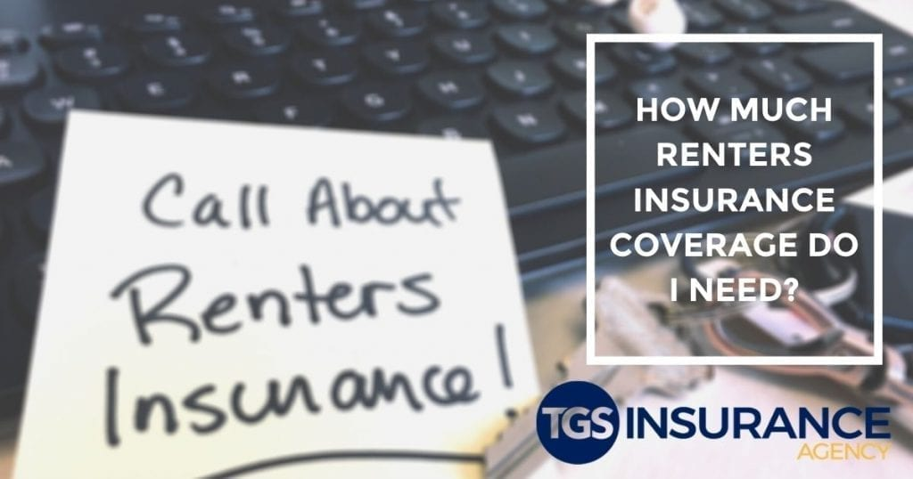 Tips for calculating: How Much Renters Insurance Coverage Do I Need